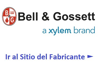 Ir al Sitio del Fabricante Bell & Gossett ►